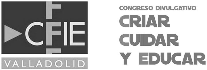 Colaboración Instituto Gestalt Práctica y CFIE Valladolid y Congreso Criar Cuidar y Educar
